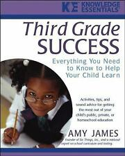 Third Grade Success: Everything You Need to Know to Help Your Child Learn