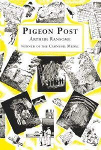 Pigeon Post (Swallows And Amazons),Arthur Ransome