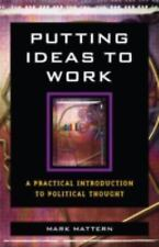 PUTTING IDEAS TO WORK - MATTERN, MARK - NEW PAPERBACK BOOK