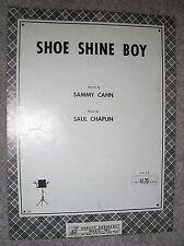 1964 SHOE SHINE BOY Sheet Music by Saul Chaplin, Sammy Cahn