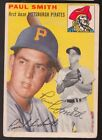 1954 TOPPS #11 PAUL SMITH PITTSBURGH PIRATES SIGNED BASEBALL CARD AUTO