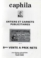 CAPHILA : Catalogue de ventes d'ENTIERS et CARNETS PUBLICITAIRES + TIMBRES POSTE