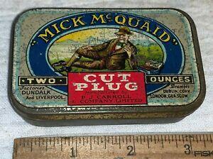 ANTIQUE TIN LITHO TOBACCO CAN #21 MICK McQUAID CUT PLUG TOBACCIANA VARIATION 2
