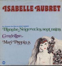 ISABELLE AUBRET LP 33T 30CM chansons des Films de WALT DISNEY