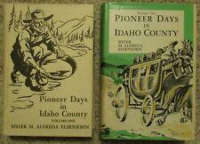 PIONEER DAYS IN IDAHO COUNTY, VOL I & II, by Elsensohn, Signed, 1947 & 1951