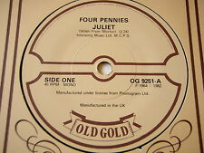 "FOUR PENNIES - JULIET / MERSEYBEATS - I THINK OF YOU   7"" OLD GOLD"