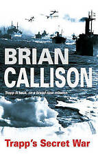 """VERY GOOD"" Callison, Brian, Trapp's Secret War (Severn House Large Print), Book"