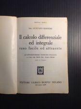 Manuali Hoepli Bessiere Il calcolo differenziale ed integrale - ristampa 1968
