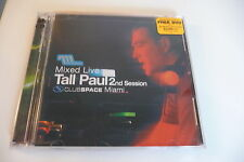 MIXED LIVE TALL PAUL 2ND SESSION CLUB SPACE MIAMI 2 CD .