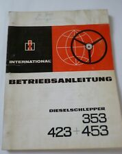 IHC Schlepper 353 + 423 + 453 Betriebsanleitung