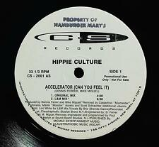 "Hippie Culture - Accelerator Can You Feel It 12"" VG+ Promo CS2001 USA House 1993"