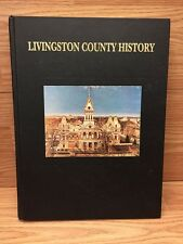 A History of Livingston County, Illinois (1991, Hardcover)