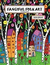 Fanciful Folk Art by Karla Gerard Adult Coloring Book (2016, Paperback)