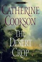 The Desert Crop by Catherine Cookson