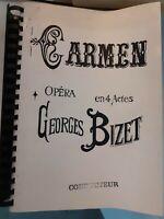 Spartito Orchestra Carmen Opera IN 4 Atti Georges Bizet Edizione Choudens Parigi
