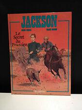JACKSON T2 - LE SECRET DU PRUSSIEN - MARC-RENIER / GIROUD E.O. 1990 - NEUF