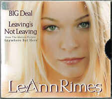 "LeANN RIMES - 5"" CD - Big Deal / Leaving's Not Leaving.  USA Sealed. Curb"