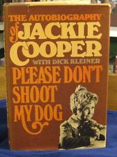 Please Don't Shoot My Dog! The Autobiography of Jackie Cooper, SIGNED BY AUTHOR