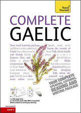 Complete Gaelic Beginner to Intermediate Course: Learn to read, write, speak and