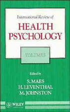 Volume 3, International Review of Health Psychology by S Maes