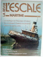 LA REVUE MARITIME L'ESCALE DE MAI 1988, No.24 ***** ONE FRENCH MAGAZINE