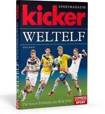 Kicker-Weltelf - Die besten Fußballer der WM 2014 von Kicker Sportmagazin (2014, Gebundene Ausgabe)