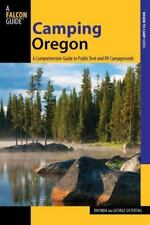Camping Oregon : A Comprehensive Guide to Public Tent and RV Campgrounds by...