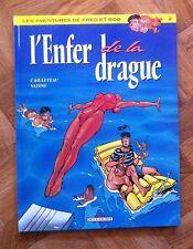 FRED ET BOB TOME 2 L'ENFER DE LA DRAGUE CAILLETEAU/VATINE EO TTBE (B34)