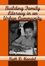 Building Family Literacy in an Urban Community 1999 PB Ruth Handel