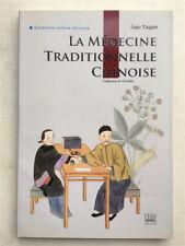 LA MEDECINE TRADITIONNELLE CHINOISE en Francais, 2011, imprimé en Chine