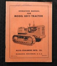1950's ALLIS CHALMERS MODEL HD11 CRAWLER TRACTOR OPERATORS MANUAL VERY NICE