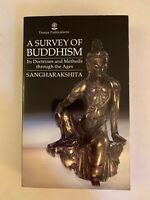 A Survey of Buddhism: Its Doctrines and Methods Through the Ages by Maha...