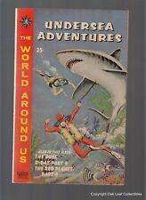 World Around US 30 Gilberton Comic Book 1961 Undersea Adventures!