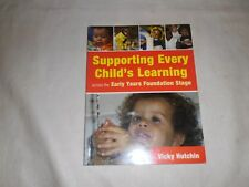 Supporting Every Child's Learning Across the Early Years Foundation Stage by Vic