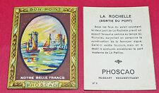 1920-1930 CHROMO ECOLE BON-POINT PHOSCAO NOTRE BELLE FRANCE LA ROCHELLE