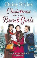Christmas with the Bomb Girls by Daisy Styles (Paperback, 2017)