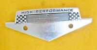 1964 1/2 1965 1966 Mustang Gt ORIG 289 Hipo HIGH PERFORMANCE FENDER EMBLEM PLATE