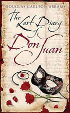 DOUGLAS CARLTON ABRAMS_THE LOST DIARY OF DON JUAN__ NEW