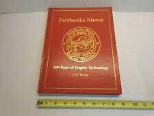 """""""Fairbanks Morse 100 Years of Engine Technology"""" Book by Wendel Hit & Miss Etc."""