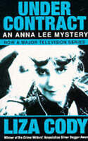 (Good)-Under Contract (Anna Lee Mysteries) (Paperback)-Liza Cody-0099230712