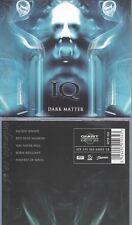 CD--IQ -- -- DARK MATTER