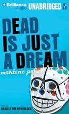 Dead Is: Dead Is Just a Dream by Marlene Perez (2013, CD, Unabridged)