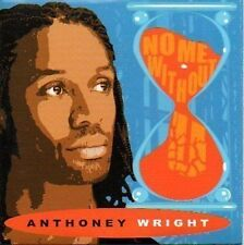 (974C) Anthony Wright, No My Without You - DJ CD