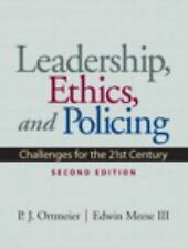 Leadership, Ethics And Policing: Challenges For The 21st Century (2nd Edition...