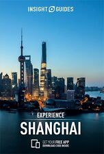 Insight Guides Experience Shanghai (China) *FREE SHIPPING - NEW*