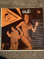 """Xavier Cugat and his Orchestra """"Ole!""""Vinyl Record LP [1958]"""