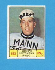 CAMPIONI dello SPORT 1968-69-Figurina n.182- HUYSMANS - BELGIO -CICLISMO-NEW