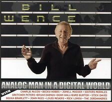 Bill Wence - Analog Man in a Digital World [New CD]