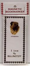 """Bull Mastiff Dog Magnetic Bookmarker, """"I Love My Bull Mastiff"""""""