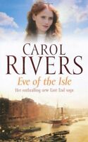 CAROL RIVERS ____ EVE OF THE ISLE ____ BRAND NEW ___ FREEPOST UK